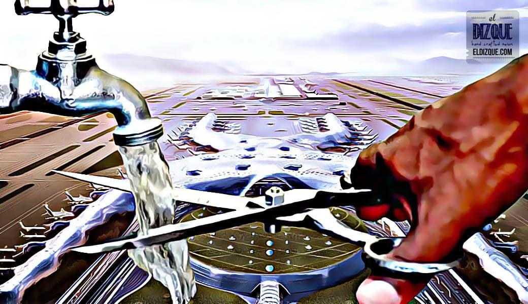 El megacorte de agua es por culpa de la cancelación del NAIM: Expertos 2