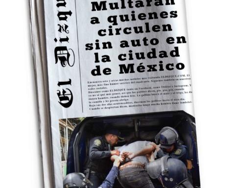 Multarán a quienes circulen sin auto por la Ciudad de México