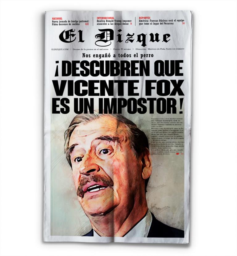 Vicente Fox es un impostor