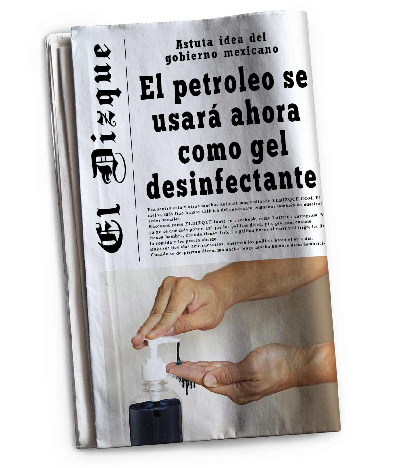 El petróleo se usará ahora como gel desinfectante