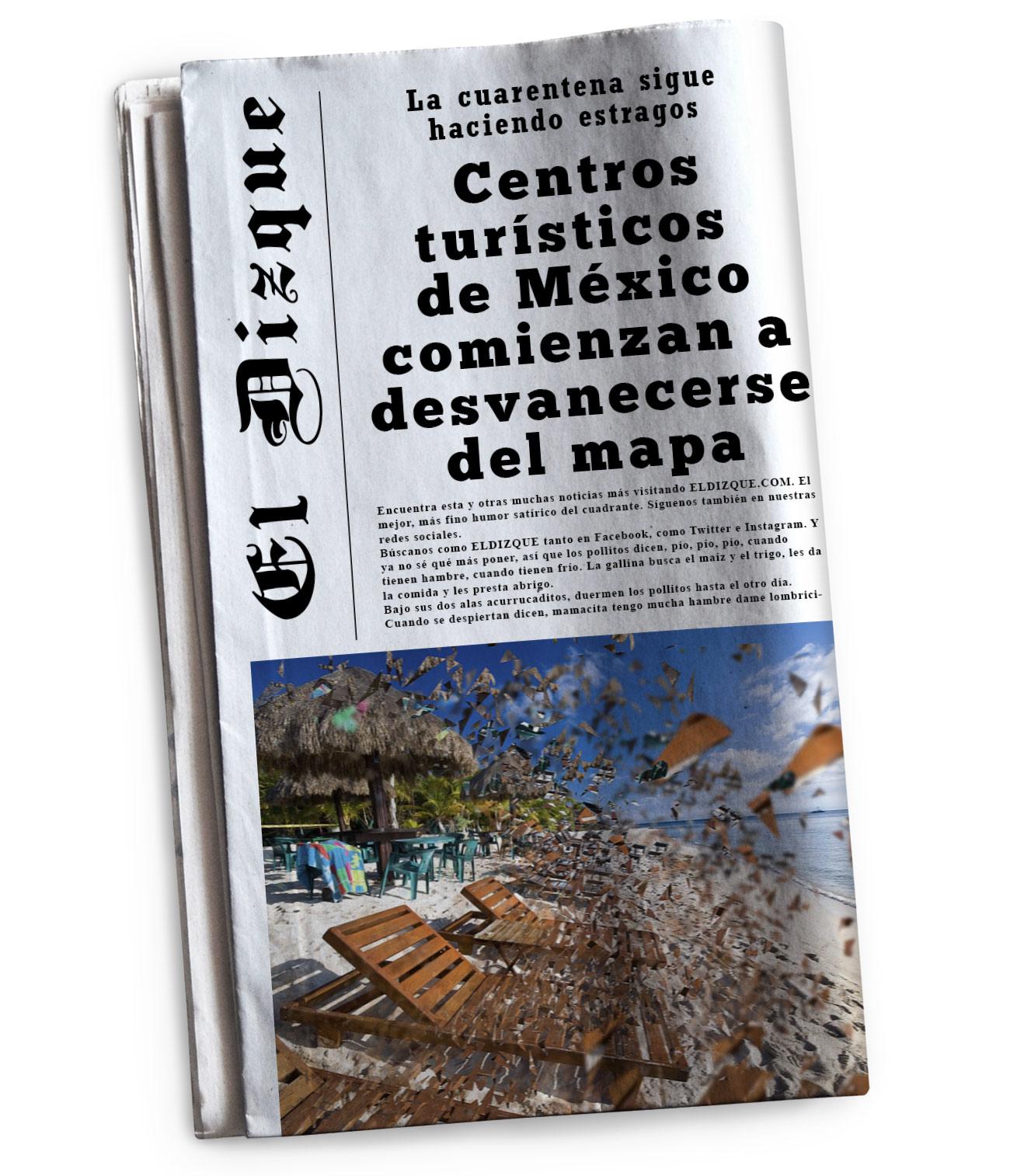 Centros turísticos de México comienzan a desvanecerse del mapa