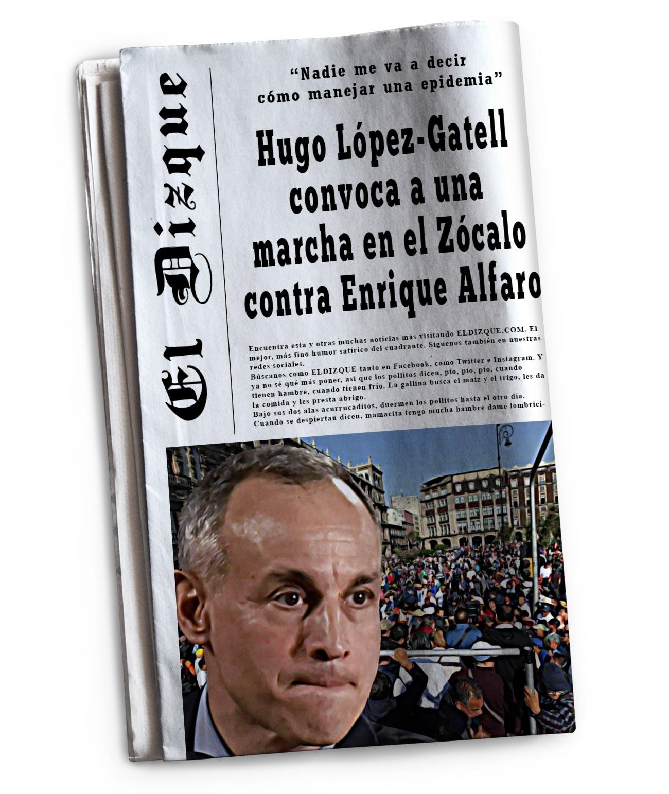 Hugo López-Gatell convoca a una marcha contra Enrique Alfaro