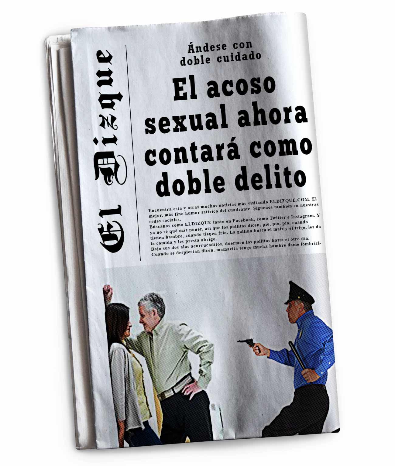El acoso sexual ahora contará como doble delito