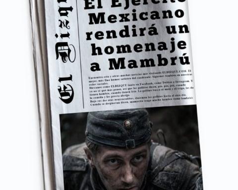 Ejército Mexicano rendirá un homenaje a Mambrú